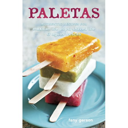 Paletas : Authentic Recipes for Mexican Ice Pops, Shaved Ice & Aguas - Halloween Pops Recipe