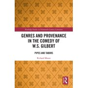 Genres and Provenance in the Comedy of W.S. Gilbert - eBook
