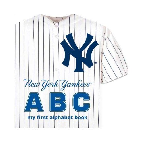 New York Yankees ABC: My First Alphabet Book