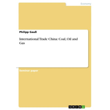 International Trade China: Coal, Oil and Gas -