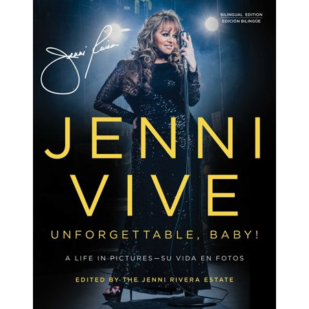 Jenni Vive: Unforgettable Baby! (Bilingual Edition) : A Life in Pictures—Su vida en fotos (Foto Polarisiert)