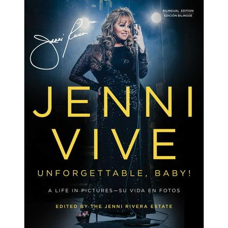 Jenni Vive: Unforgettable Baby! (Bilingual Edition) : A Life in Pictures—Su vida en fotos (Vine Legs)