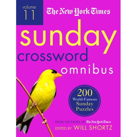 The New York Times Sunday Crossword Omnibus Volume 11 : 200 World-Famous Sunday Puzzles from the Pages of The New York - Party City Times On Sunday