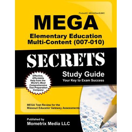 Mega Elementary Education Multi-Content (007-010) Secrets Study Guide : Mega Test Review for the Missouri Educator Gateway - Media Gateway Protocol