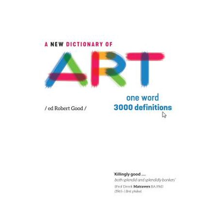 A New Dictionary of Art : One Word - 3000