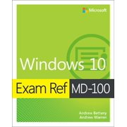 Exam Ref MD-100 Windows 10 - eBook