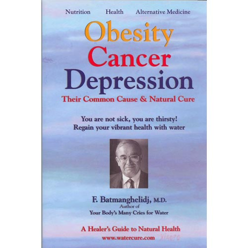 Obesity Cancer Depression: Their Common Cause & Natural Cure