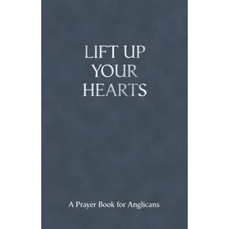 Lift Up Your Hearts - eBook (Lift Up Your Hearts To The Lord)