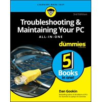 For Dummies (Computers): Troubleshooting and Maintaining Your PC All-In-One for Dummies (Paperback)