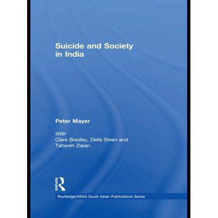 Suicide and Society in India - eBook (Best Medicine For Suicide In India)