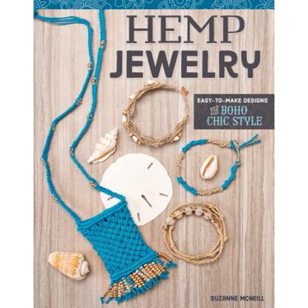 Hemp Jewelry : Easy-To-Make Designs for Boho Chic Style - Jewelry Making And Design