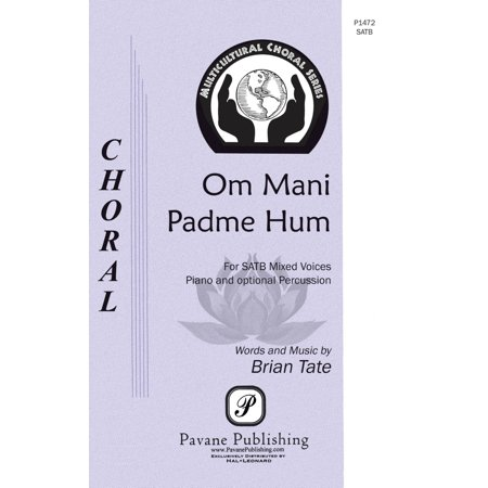 Pavane Om Mani Padme Hum SATB composed by Brian