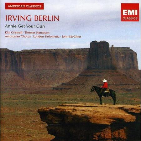 Irving Berlin: Annie Get Your Gun : Irving Berlin: Annie Get Your Gun / Various