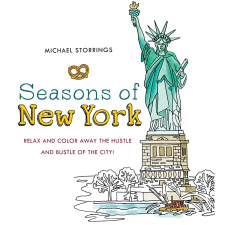 Seasons of New York : Relax and Color Away the Hustle and Bustle of the City