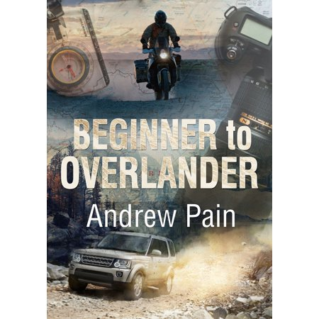 Beginner to Overlander - eBook