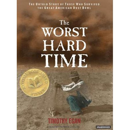 The Worst Hard Time (Audiobook) (The Worst Hard Time By Timothy Egan)