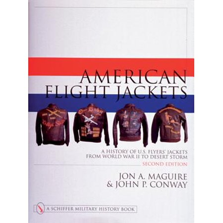 American Flyer Lines (American Flight Jackets, Airmen and Aircraft : A History of U.S. Flyers' Jackets from World War I to Desert Storm )