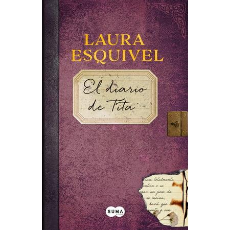 El diario de Tita (El diario de Como agua para chocolate) / Tita's (Como Agua Para Chocolate Tita Y Pedro)