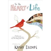 In the Heart of Life - eBook
