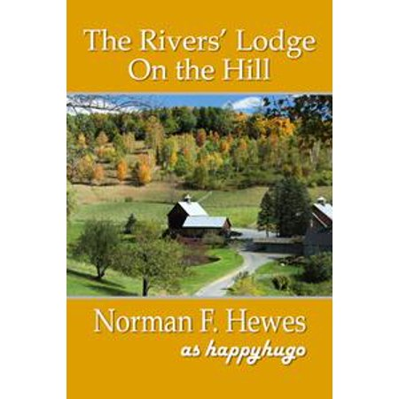 - The Rivers' Lodge on the Hill - eBook