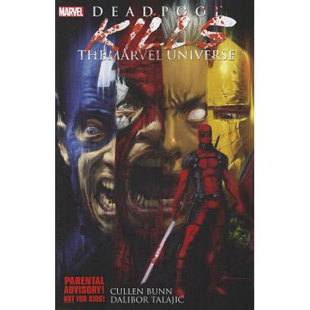 Deadpool Kills the Marvel Universe (Paperback)