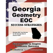 Georgia Geometry Eoc Success Strategies Study Guide : Georgia Eoc Test Review for the Georgia End of Course Tests