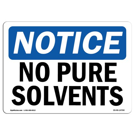 OSHA Notice Sign - No Pure Solvents | Choose from: Aluminum, Rigid Plastic or Vinyl Label Decal | Protect Your Business, Construction Site, Warehouse & Shop Area | Made in the USA