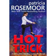 Hot Trick: A Detective Shelley Caldwell Novel - eBook