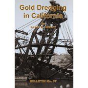 Gold Dredging in California