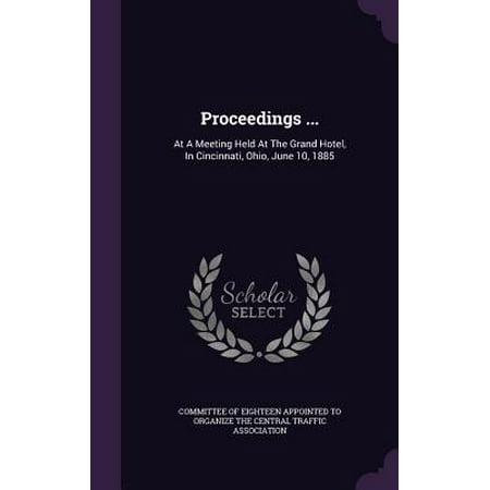 Proceedings ... : At a Meeting Held at the Grand Hotel, in Cincinnati, Ohio, June 10, 1885