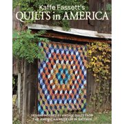Kaffe Fassett's Quilts in America: Designs Inspired by Vintage Quilts from the American Museum in Britain (Paperback)