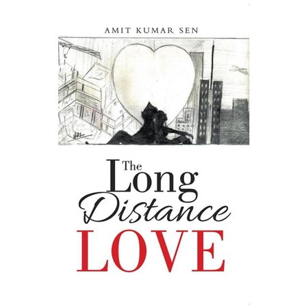 The Long Distance Love - eBook (Best Way To Transport Cats Long Distance)