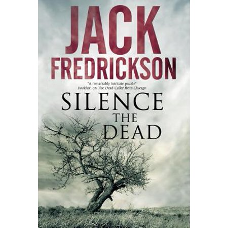 Silence the Dead : Suspense in Smalltown Illinois