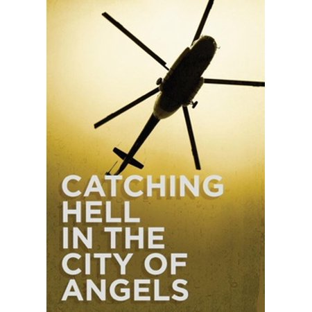 Catching Hell in the City of Angels (DVD)