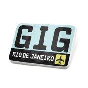 Porcelein Pin Airport code GIG / Rio de Janeiro country: Brazil Lapel Badge – NEONBLOND