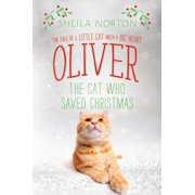 Oliver the Cat Who Saved Christmas - eBook