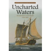 Uncharted Waters : The Explorations of Jose Narvaez (1768-1840)