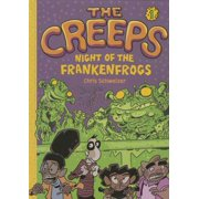 The Creeps : Book 1: Night of the Frankenfrogs