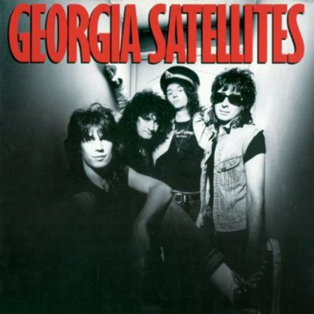 Georgia Satellites: Remastered (Georgia Rocks)