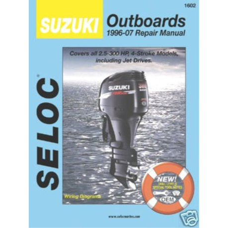 Seloc suzuki 4 stroke outboard engine repair manual 1996 2007 for Suzuki outboard motor repair