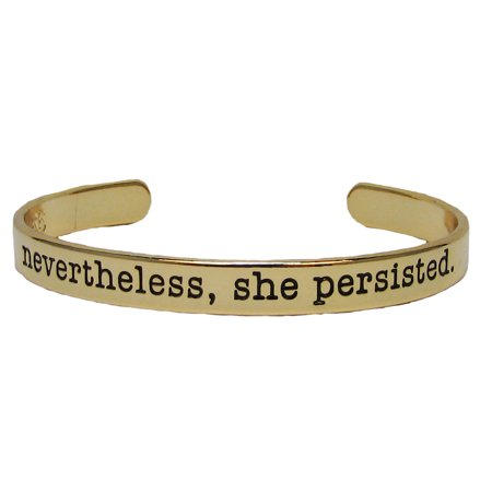 Nevertheless She Persisted Gold Plated Cuff Bangle Bracelet Inspirational Stackable Jewelry