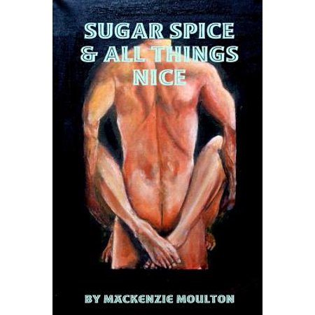 Sugar Spice & All Things Nice (Sugar And Spice And All Things Nice Poem)