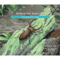 About...: Sobre Los Insectos: Una Gua Para Nios (Paperback)