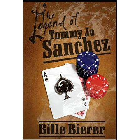 The Legend of Tommy Jo Sanchez - eBook