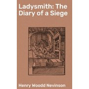 Ladysmith: The Diary of a Siege - eBook