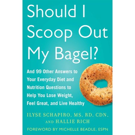 Every Other Day Is Halloween (Should I Scoop Out My Bagel? : And 99 Other Answers to Your Everyday Diet and Nutrition Questions to Help You Lose Weight, Feel Great, and Live)