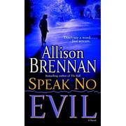 Speak No Evil : A Novel