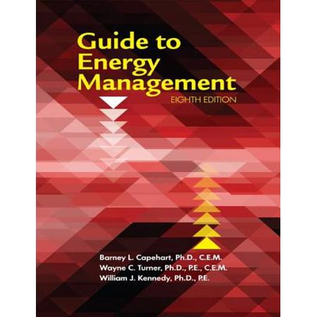 Guide to Energy Management: Eighth Edition -