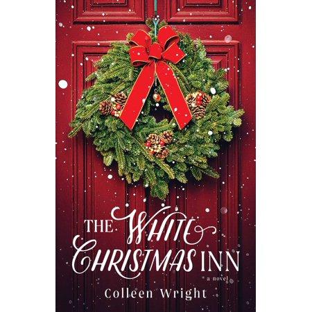 The White Christmas Inn : A Novel ()
