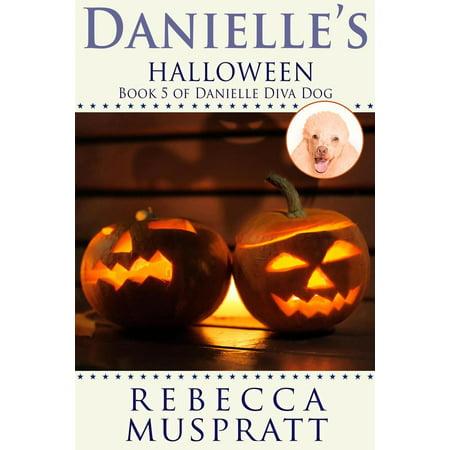 Danielle's Halloween - eBook (Halloween 4 Danielle Harris)